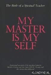 9780962267802: My Master Is Myself: The Birth of a Spiritual Teacher