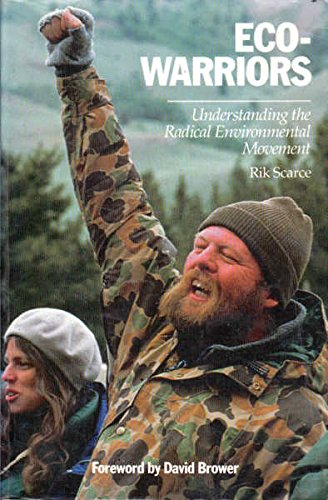 9780962268335: Eco-warriors: Understanding the Radical Environmental Movement