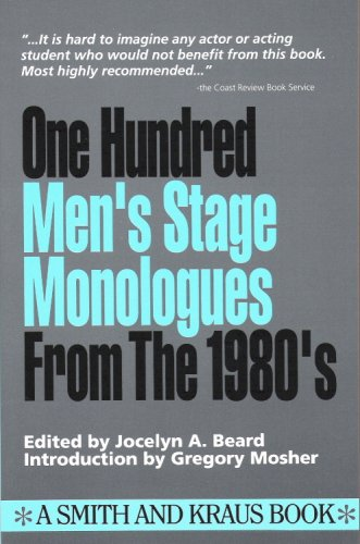 9780962272240: 100 Men's Stage Monos from the 80's (Monologue Audition Series)