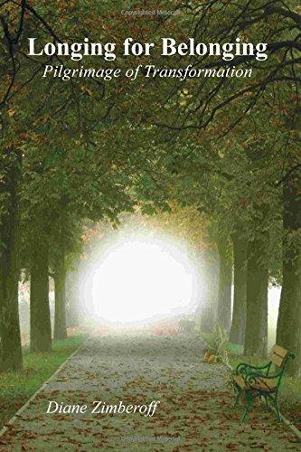 9780962272868: Longing for Belonging: Pilgrimage of Transformation