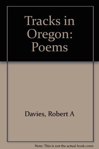 9780962273834: Tracks in Oregon: Poems
