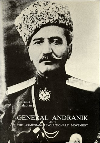 9780962274114: General Andranik and the Armenian Revolutionary Movement