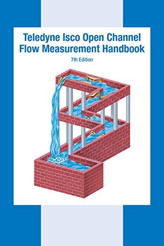 Teledyne Isco Open Channel Flow Measurement Handbook: Teledyne Isco