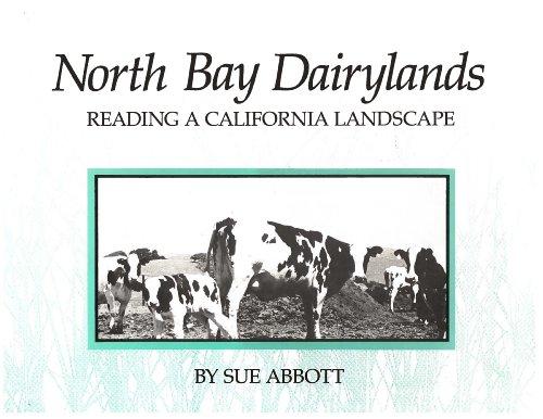 North Bay Dairylands : Reading a California: Sue Abbott