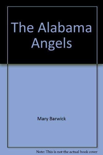 9780962281518: Alabama Angels: And the Alabama Angels in Anywhere, L.A. (Lower Alabama)
