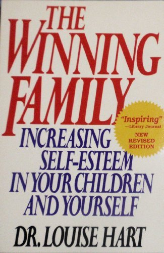 9780962283413: The Winning Family : Increasing Self-Esteem in Your Children and Yourself