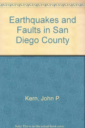 Earthquakes and Faults in San Diego County: John P. Kern