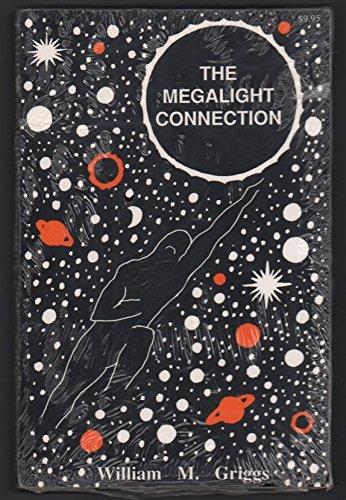 9780962286957: The Megalight Connection: A Novel