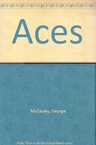 Aces: McCauley, George