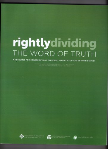 9780962289644: Rightly Dividing the Word of Truth: A Resource for Congregations on Sexual Orientation and Gender Identity