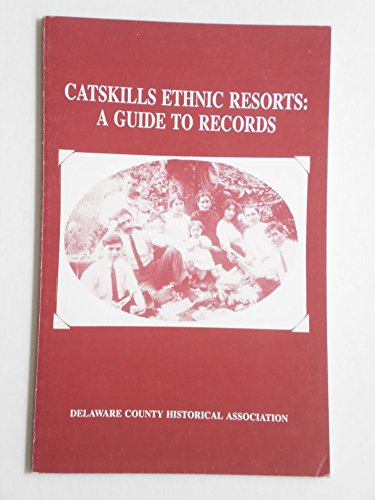 9780962290381: Catskills ethnic resorts: A guide to records
