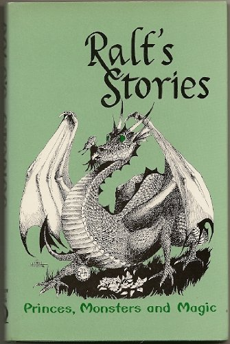 9780962290503: Ralf's Stories: Princes, Monsters, and Magic