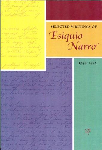 9780962291838: Selected Writings of Esiquio Narro 1949-1997