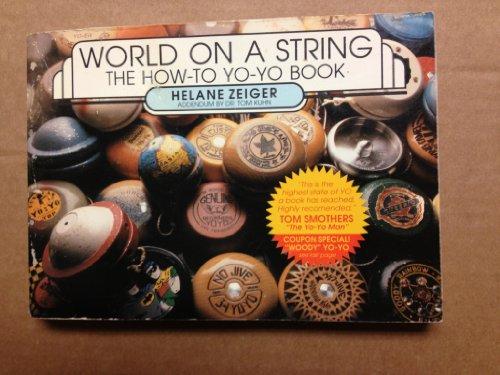 9780962294105: World on a String: The How-To Yo-Yo Book