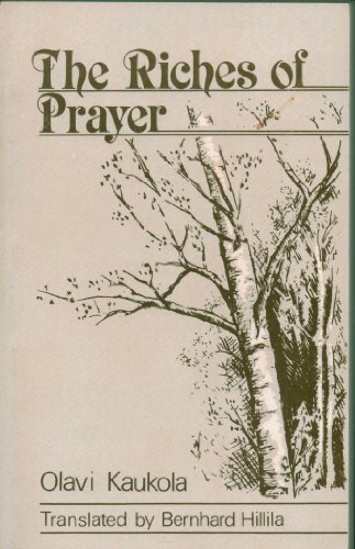 9780962298530: THE RICHES OF PRAYER