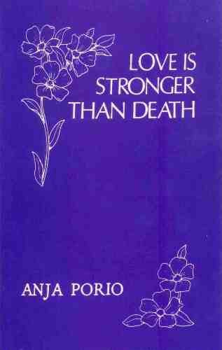 Love Is Stronger Than Death: Anja Porio