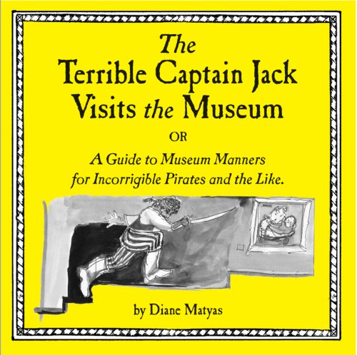 The Terrible Captain Jack Visits the Museum: Diane Matyas