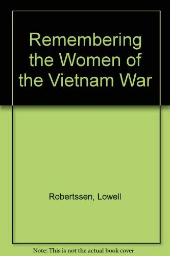 REMEMBERING THE WOMEN OF THE VIETNAM WAR