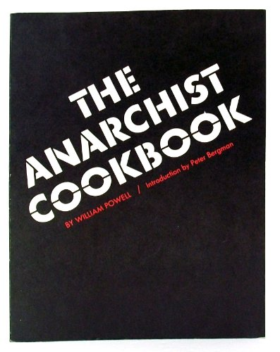 9780962303203: The Anarchist Cookbook