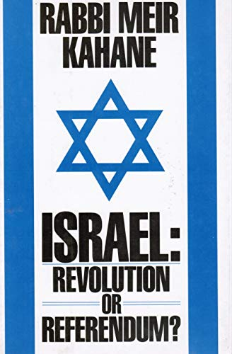 9780962303210: Israel: Revolution or Referendum