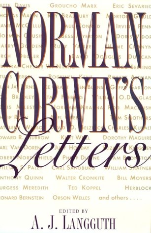 Norman Corwin's Letters (0962303259) by Corwin, Norman
