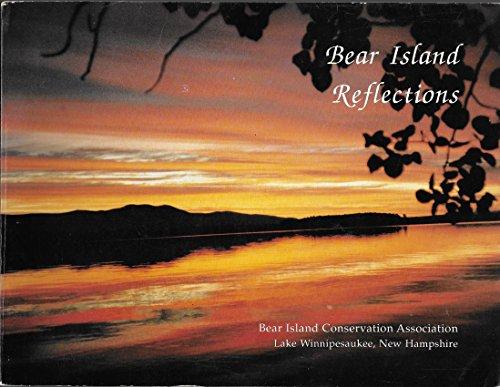 9780962303302: Bear Island reflections, Lake Winnipesaukee, New Hampshire