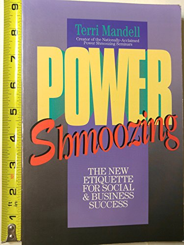 9780962306297: Power Shmoozing: The New Etiquette for Social & Business Success