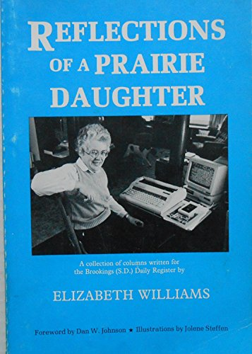 9780962306600: Reflections of a Prairie Daughter