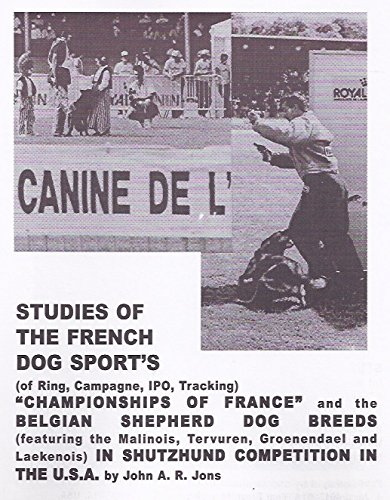 9780962309908: Studies of the French dog sport's (Ring, Campagne, IPO, Tracking)