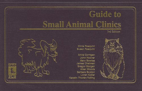 Guide to Small Animal Clinics: Pasquini, Chris