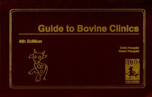 9780962311499: Guide to Bovine Clinics