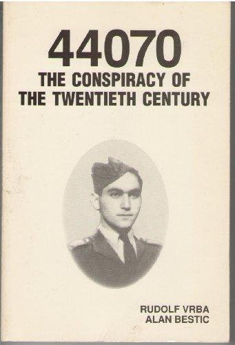 9780962314001: 44070: The Conspiracy of the Twentieth Century