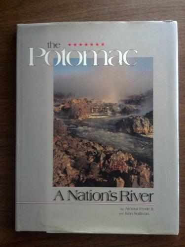 9780962315350: The Potomac: A Nation's River
