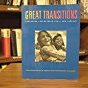 9780962315442: Great Transitions: Preparing Adolescents for a New Century