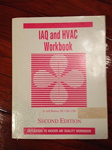 9780962316074: Iaq and Hvac Workbook (Successor to Indoor Air Quality Workbook)