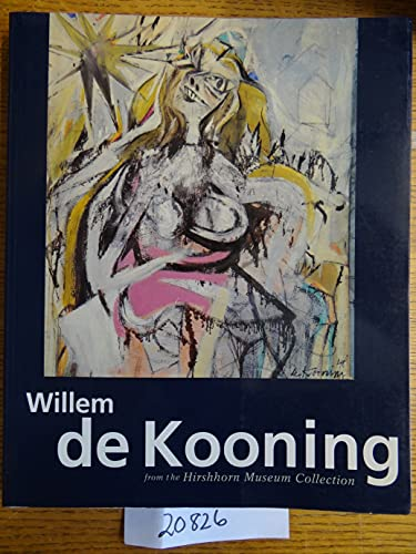 Willem De Kooning: From the Hirshhorn Collection