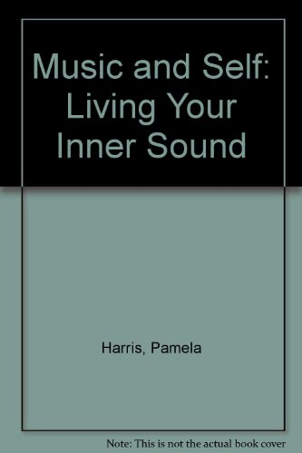 9780962324956: Music and Self: Living Your Inner Sound