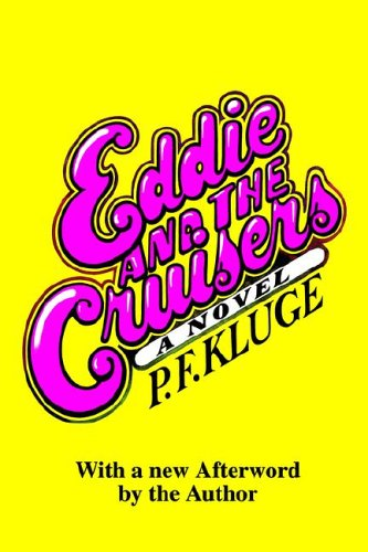 9780962325021: Eddie and the Cruisers