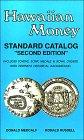 9780962326301: Hawaiian Money Standard Catalog, 1991
