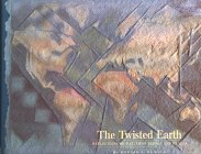 Twisted Earth: Reflections on Patterns People and Places: Howard F. De Kalb