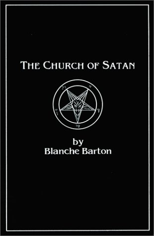 9780962328626: The Church of Satan: A History of the World's Most Notorious Religion