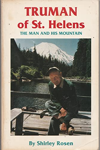 9780962329715: 'Truman of St. Helens: The Man & His Mountain'