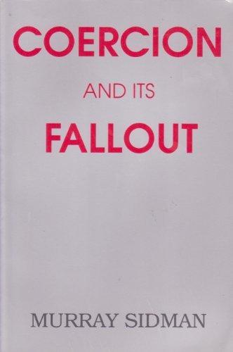 9780962331121: Coercion and Its Fallout