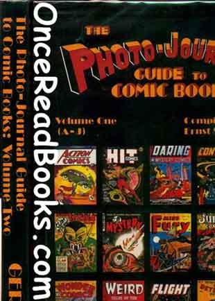 The Photo-Journal Guide to Comic Books 2vol: Gerber, Ernst; Gerber, Ernst W.; Gerber, Mary