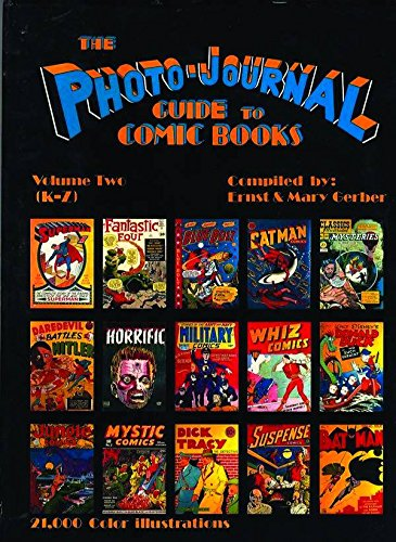 9780962332821: 002: Photo-Journal Guide To Comics Volume 2 (K-Z): K-Z v. 2 (Photo-Journal Guide to Comic Books)