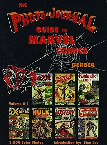 Photo-Journal Guide to Marvel Comics Volume 3 (A-J): Gerber, Ernst