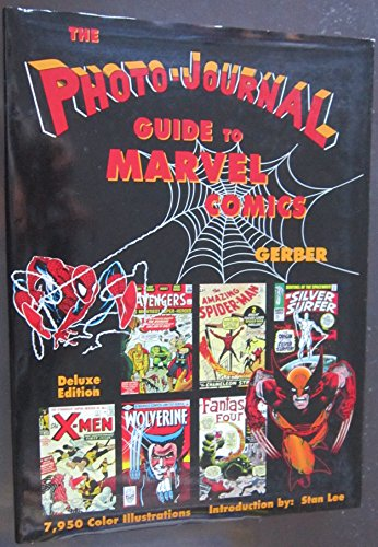 The PHOTO-JOURNAL GUIDE to MARVEL COMICS : GERBER, ERNST W.