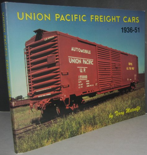 Union Pacific Freight Cars, 1936-1951: Metcalfe, Terry