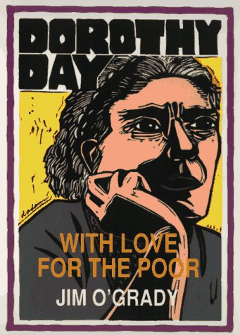 9780962338069: Dorothy Day: With Love for the Poor (Unsung Americans)