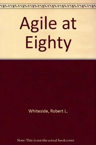 9780962338502: Agile at Eighty